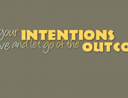 Keep your Intentions positive FB cover